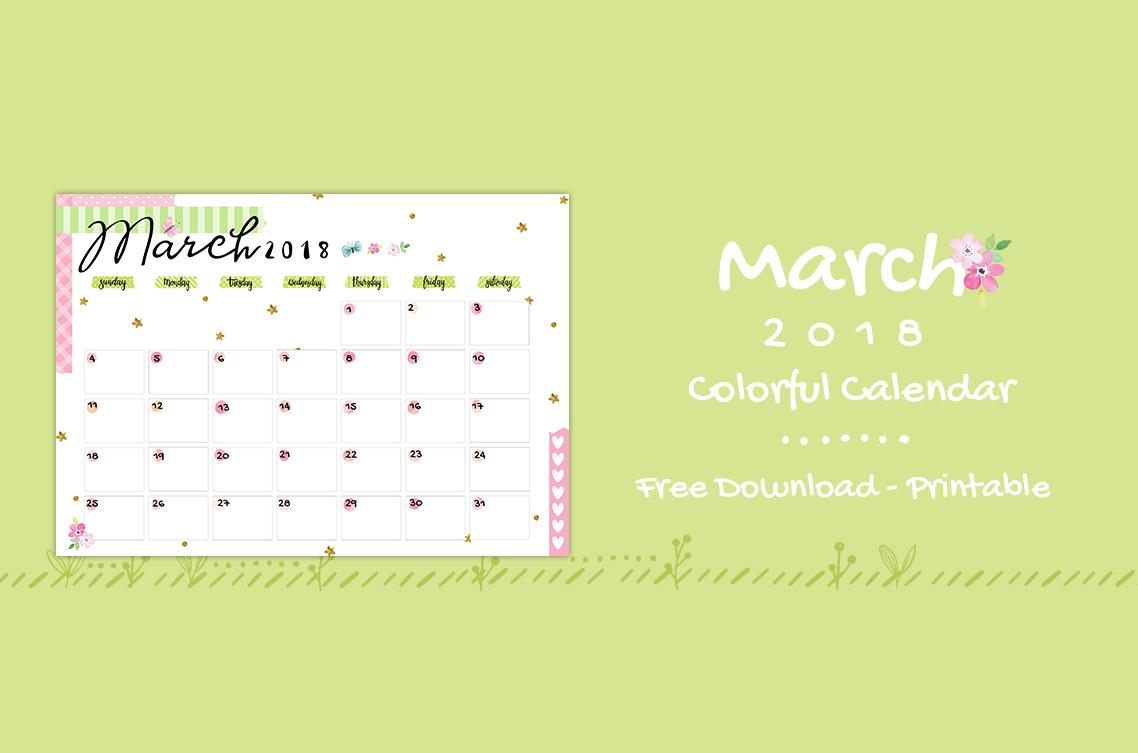 March 2018 Printable Colorful Calendar